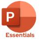 PowerPoint: Essentials
